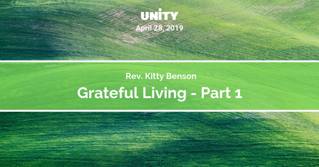 Grateful Living - Part 1 - Unity In Naperville